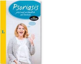 Psoriasis – jetzt mal verständlich auf deutsch